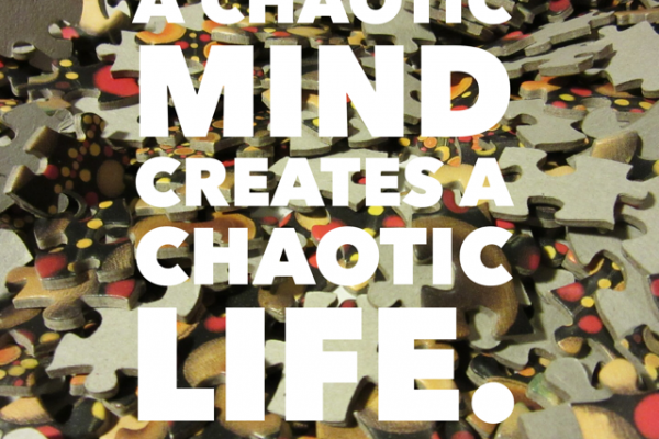 quote about mindfulness and chaotic mind